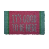 It's Good to be Here Door mat