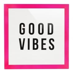Framed Good Vibes Perspex Print - Pink