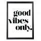 Cult Living Good Vibes Typography Poster - Black Frame