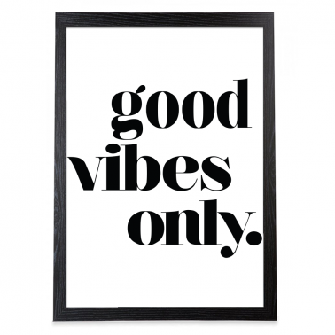 Good Vibes Typography Poster - Black Frame