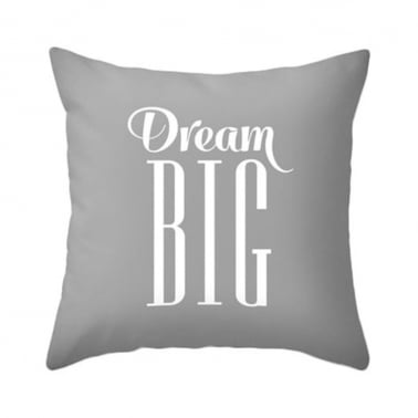 Dream Big Cushion - Stone